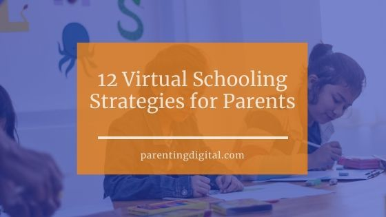 virtual schooling strategies parents